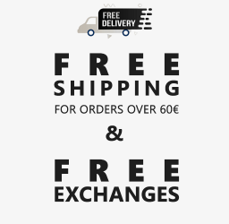 FREE SHIPPING FOR ORDERS OVER 60€